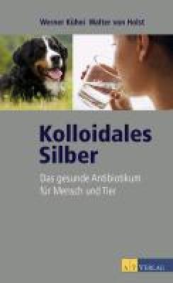 Holst, W: Kolloidales Silber